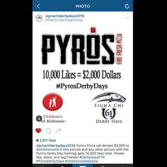 PLEASE CLICK  @sigmachiderbydays2016 and like this photo on their account! Help our ambassador @welshwear_bama and his fraternity help out @childrensofal ! If they get 10000 likes Pyros Pizza will donate $2000 to Children's of Alabama ! #SigmaChiDerbyDays #pyrosderbydays #bama #rolltide