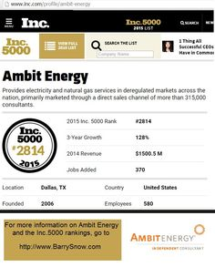 6 consecutive years on the Inc.5000 .:.  2 consecutive years on the Inc.500 .:. #1 on the Inc.500 (2010)  .:. snow.EnergyGoldRush.com  .:. http://www.inc.com/profile/ambit-energy