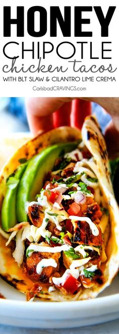 Honey Chipotle Chicken Tacos with BLT Slaw and Cilantro Lime Crema | Carlsbad Cravings | Bloglovin'