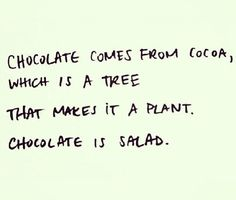 Chocolate logic.