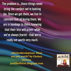 One Girl Revolution: #WriterRevelations: What Are You Worth? (Self-Worth)