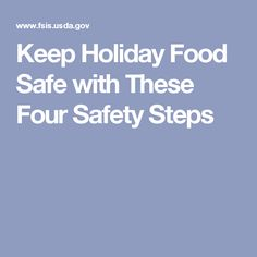 Keep Holiday Food Safe with These Four Safety Steps