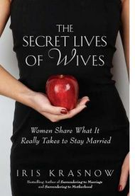 """Don't worry what he looks like, how much money he makes, his family or his hobbies. Just find someone who loves you the way you need to be loved."" The Secret Lives of Wives: What Makes The Perfect Marriage? 