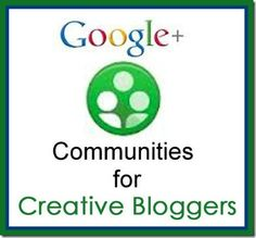 Why Google+ Communities are Essential for Creative Bloggers by Just Paint It
