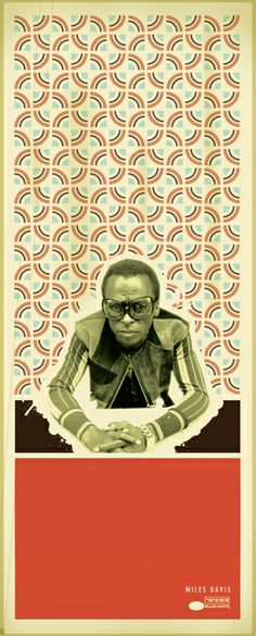 Interesting mix of vector pattern and cut out imagery.  Miles Davis