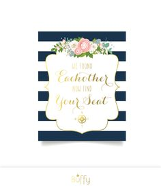 $10 on ETSY | The KELLY . Find Your Seat Wedding Ceremony Sign . Navy Stripes & Gold Calligraphy White Roses Blush pink Peonies Dusty Miller PDF by BuffyWeddings on Etsy