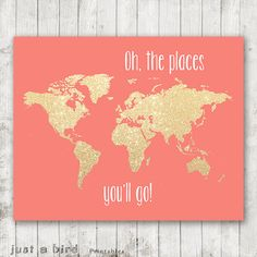 TWO Oh the places you'll go PRINTABLE 8x10 gold by Justabirdprintables