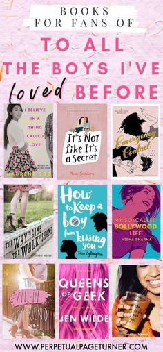 A book list for fans of To All The Boys I've Loved Before by Jenny Han while we wait for PS I still love you! The best book list of books similar to To All The Boys for fans of YA romances are in this reading list. Best Books For Teens, Best Books List, Best Books To Read, Ya Books, Book Lists, Good Books, Books For Girls, Best Love Books, Reading Lists