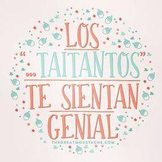 Los Taitantos Te Sientan Genial http://enviarpostales.net/imagenes/los-taitantos-te-sientan-genial/ felizcumple feliz cumple feliz cumpleaños felicidades hoy es tu dia