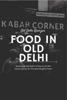 Geographically Indian: Food in Old Delhi: Ramzan Mutton Korma, Jama Masjid, Mouth Watering Food, Food Stall, India Food, Chicken Tikka, Backpacking Tips, Travel Information, Just The Way