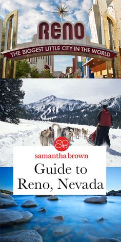 Why it's time to rediscover Reno, Nevada - Samantha Brown
