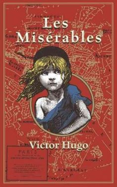 So long as ignorance and poverty exist on earth, books of the nature of Les Miserables cannot fail to be of use, says Victor Hugo in the preface of his famous novel. Certainly, Les Miserables is Frenc