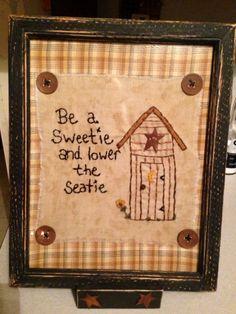 Hand stitched primitive bathroom picture. Made by Cindy's Primitives.