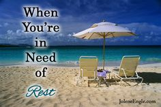 When You're in Need of Rest @Michele Morales Anderson @Sherrie Bowe-Hernandez Rose  @Cathy Moore @Liz Mester Bryant @Lisa Phillips-Barton Anderson @Janna K. Monroe