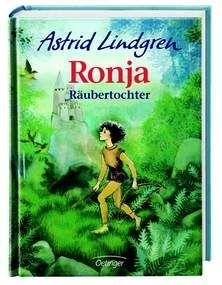 Ronja Räubertochter von Astrid Lindgren (ab 10 Jahre - Abenteuer, Freundschaft und Familie - ISBN-13: 978-3-7891-2940-7)