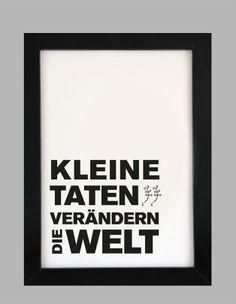 Originaldruck - Kleine Taten, verändern // print by Formart-Zeit-fuer-schoenes via DaWanda.com