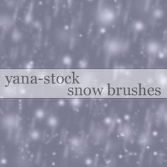 :snowflake: A selection of just some of the wonderful Wintry snow/snowflake brushes that can be found on deviantART. As I use Photoshop, that's what I s. Wonderful Winter Resources Part 1 - PS Brushes Snow Photoshop, Free Photoshop, Photoshop Brushes, Stock Art, Paint Shop, Photoshop Photography, User Profile, Deviantart, Ps