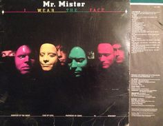 Mr. Mister - I WEAR THE FACE (album cover) Masks done by and credit given to Rick Morton and Mary Morton