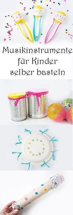 Musikinstrumente für Kinder selber basteln aus Upcycling Materialien schnell und einfach #musik #kinder #kindergarten #basteln #diy