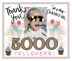 """""""5,000 Followers!! Thank You!!"""" by lalalaballa22 ❤ liked on Polyvore featuring art"""
