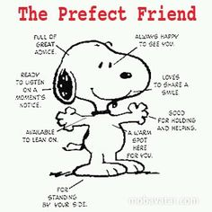 """""""The Perfect Friend."""" Do to others what you would have them do to you. I will try :)"""