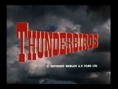 Thunderbirds Opening and Closing Theme 1964-1966 (Extended and Enhanced)