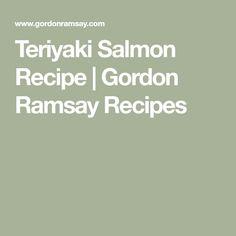 Teriyaki Salmon Recipe | Gordon Ramsay Recipes