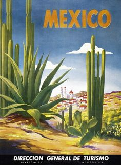 Vintage Mexico Cactus Mexican Travel Tourism Poster Re-Print Old Poster, Retro Poster, Travel Ads, Travel And Tourism, Travel Guide, Travel Photos, Travel Destinations, Vintage Travel Posters, Vintage Postcards