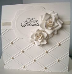 Beautiful scoring on this white on white card! by faye