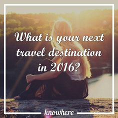 What is your next travel destination this year? A new country or continent? Let us know!