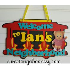 Daniel Tiger Door sign Welcome Sign by SweetBugABoo on Etsy