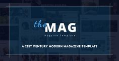 In fact, the HTML templates of the stature of TheMag are very rare to find that…