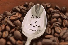 Which anniversary is Silver?  Love You More  Vintage Coffee Spoon FOR coffee by jessicaNdesigns, $12.00