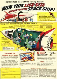 Kraft Foods Gave Away a Real Spaceship Simulator in 1959 Vintage Advertisements, Vintage Ads, Vintage Comics, Vintage Signs, Vintage Posters, Retro Rocket, Classic Sci Fi, Classic Toys, Pulp