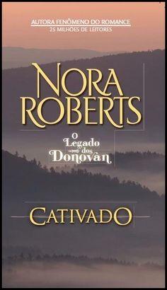 Último post da semana de resenhas Nora Roberts  http://www.apaixonadasporlivros.com.br/cativado-o-legado-dos-donovan-de-nora-ropberts-semana-de-resenhas-nora-roberts-5/