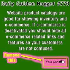 Website product catalogs are good for showing inventory and e-commerce. If e-commerce is deactivated you should hide all e-commerce related links and features so your customers are not confused.  http://www.jwag.biz/newsletters/2013/07/05/devon-fine-jewelry-website-review.html?utm_term=5AM_source=mattfb_medium=pinterest_content=daily_nugget_campaign=2013-07-05