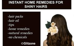 Instant Home Remedies For Shiny Hairs