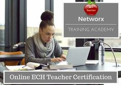 Become an ECE Teacher! Classes available online or in person. www.networxllc.net
