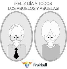 ¡Feliz día de los abuelos! Os lo debemos todo :) #DíadelosAbuelos #Fruitbull