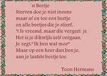 'n Beetje.................. (Toon Hermans) Great Quotes, Me Quotes, Funny Quotes, Say Something, More Than Words, Love Words, Friends Forever, Famous Quotes, Slogan