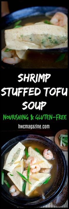 Shrimp Stuffed Tofu Soup - Healthy World Cuisine Healthy Dishes, Healthy Soups, Healthy Eating, Tofu Soup, Asian Recipes, Ethnic Recipes, Chinese Recipes, Slow Cooker Pressure Cooker, Fusion Food