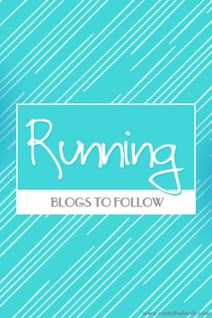 Looking for a great running blog? Here is a round up of active bloggers!