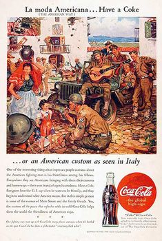 Coca-Cola US Army 1945 In Italy Have A Coke - www.MadMenArt.com | Coca-Cola is more than a brand or a logo. It's a part of American culture - for some people attitude to life and lifestyle. Mad Men Art presents more than 200 vintage Coke ads. #CocaCola #Coke #Cola #VintageAds