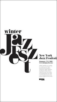 "I really like this poster because of the typeface they used for ""Winter Jazz Fest."" I like the thicker strokes as well as how they removed the eye of the ""e"" and the counters from some of the other letters to give it more weight. Type Posters, Graphic Design Posters, Graphic Design Typography, Simple Poster Design, Japanese Typography, Logo Design, Text Design, Layout Design, Design Design"