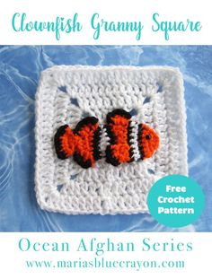 Crochet Clownfish Applique and Granny Square Free Crochet Pattern - Ocean Themed Blanket - Maria's Blue Crayon Clownfish Granny Square Crochet Motifs, Granny Square Crochet Pattern, Crochet Blocks, Afghan Crochet Patterns, Crochet Squares, Crochet Stitches, Free Crochet, Crochet Granny, Crochet Afghans