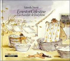 Ernest et Celestine - Gabrielle Vincent