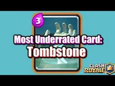 Tombstone - Most Underrated Clash Royale Card