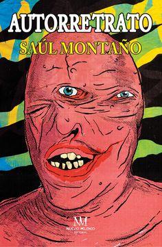 Tapa del libro de no-ficción Autorretrato de Saúl Montaño