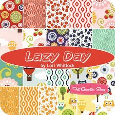 Lazy Day Fat Quarter BundleLori Whitlock for Riley Blake Designs - Riley Blake Fabrics | Fat Quarter Shop