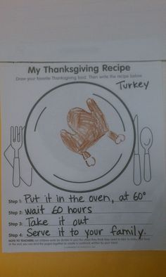 Thanksgiving Cookbook: Adventures in Kindergarten - so funny! I will tweak this a bit and add QR codes for people who want to hear the children describe how to cook their favorite Thanksgiving recipe. 1st Grade Writing, Kindergarten Writing, Kids Writing, Kindergarten Classroom, Classroom Ideas, Literacy, Kindergarten Handwriting, Kindergarten Lessons, Future Classroom